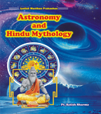 Astronomy and Hindu Mythology.