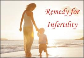 Remedy for Infertility