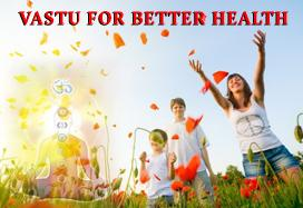 Vastu for Better Health
