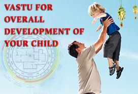 Vastu for overall development of your child
