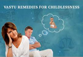 Vastu remedies for childlessness